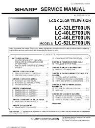 sharp aquos lc 32 40 46 52 le700un service manual