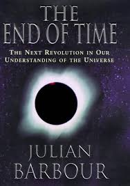 Julian Barnes The Sense Of An Ending Explanation The End Of Time The Next Revolution In Our Understanding Of The