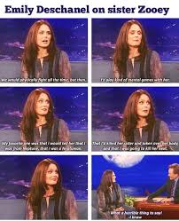 Sister Memes Funny - emily deschanel on sister zooey funny pictures quotes memes