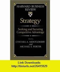 Seeking Book Pdf Strategy Seeking And Securing Competitive Advantage Harvard