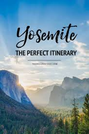 California Travel Times images The perfect yosemite itinerary for first time visitors jpg