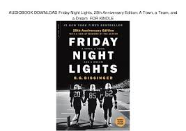 friday night lights book online audiobook download friday night lights 25th anniversary edition a t