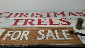 christmas trees for sale sign my repurposed life