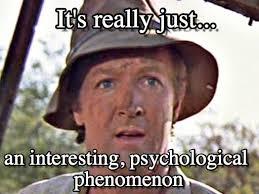 Interesting Memes - interesting psychological phenomenon on memegen
