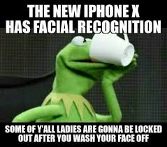 New Iphone Meme - dopl3r com memes the new iphone x has facial recognition some of