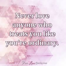 wedding quotes oscar wilde never anyone who treats you like you re ordinary