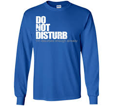 Halloween Themed Shirts Do Not Disturb Funny T Shirt T Shirt Products Pinterest