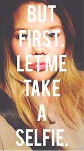 92 best but first let me take a selfie images on pinterest funny