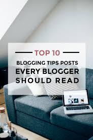 my most popular blogging u0026 business tips lifestyle blog