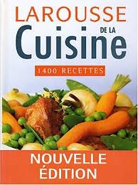 larousse de cuisine amazon fr larousse de la cuisine 1400 recettes