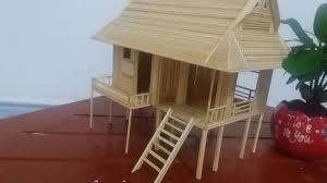 nhà sàn làm bằng tăm tre part cuối toothpicks house youtube