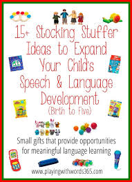 25 best gifts to expand your child u0027s speech development birth to