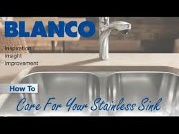 Blancoamerica Com Kitchen Sinks by How To Care For Your Stainless Steel Kitchen Sink Youtube