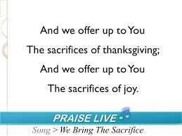 praise live praise live song we bring the sacrifice ppt