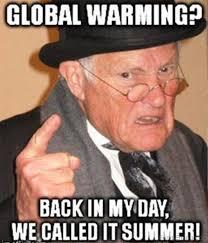 Global Warming Meme - 90 best summer memes