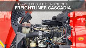 how to check a freightliner cascadia engine youtube