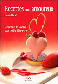 cuisiner pour amoureux le petit livre de recettes pour amoureux lisez
