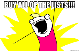 Buy All The Stuff Meme - buy all of the lists fix all the things meme generator