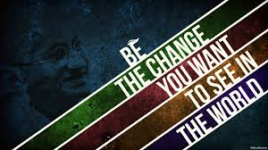 quotes about change wallpaper creating a better world and saving humanity easy few projects