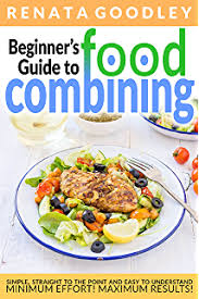 food combining diet the healthy way to lose weight kindle