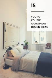 Young Couple Room Best 25 Young Couple Apartment Ideas On Pinterest Dope Meaning