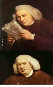 Samuel Johnson Meme - 25 best memes about samuel johnson reaction samuel johnson
