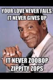 Meme Fails - your love never fails it never gives up it never 200bop zippity