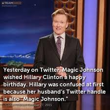 Magic Johnson Meme - joke yesterday on twitter magic johnson wished hillary conan