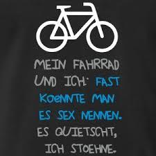 sprüche fahrrad mein rad und ich wie lustig sprüche t shirt spreadshirt