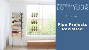 homemade modern loft tour episode 1 pipe projects youtube