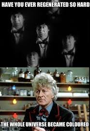 Funny Doctor Who Memes - these modern regenerations just don t have the same power doctor