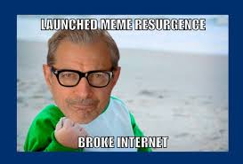 Broken Glasses Meme - jeff goldblum invades your favorite memes