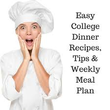 List Of Easy Dinner Ideas Easy College Dinner Recipes With Printable Weekly Meal Plan And