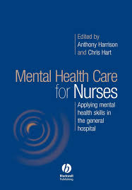 mental health care for nurses applying mental health skills in