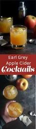 earl grey apple cider cocktail recipe apple cider cocktails