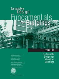 sdbc 101 sustainable design fundamentals for buildings life