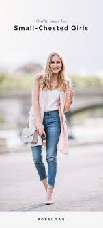 to wear for small chest popsugar fashion photo 14