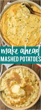 make the holidays easy with make ahead mashed potatoes this