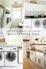Decorate Laundry Room Tips For Designing And Decorating Your Laundry Room Grant