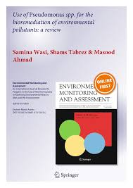 use of pseudomonas spp for the bioremediation of environmental