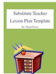 substitute teacher lesson plan template by back pocket creations