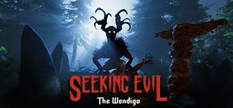 Seeking Genre Seeking Evil The Wendigo On Steam