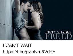 FIFTY SHADES FREED I CAN T WAIT stcogZoNm6VdeF