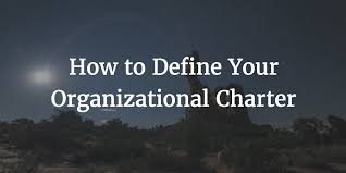 how to define your organizational charter customer success