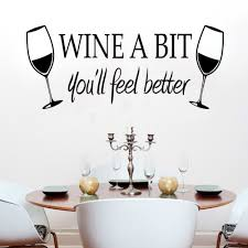 compare prices on kitchen quotes wall decals online shopping buy dinning kitchen wall decal sticker wine a bit you feel better vinyl quotes mural decals home