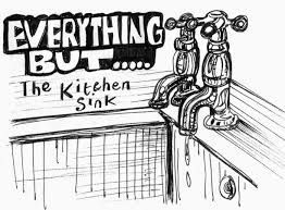 Everything But The Kitchen Sink Kath S Arty Everything But The Kitchen Sink