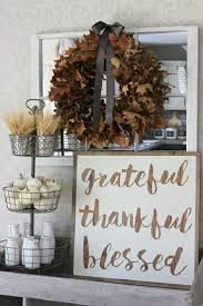 Diy Ideas For Home Decor by 25 Best Thanksgiving Decorations Ideas On Pinterest Diy