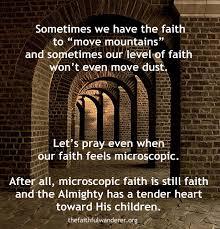 Faith Meme - microscopic faith is still faith the faithful wanderer