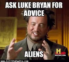 Bryan Meme - luke bryan kill the hydra