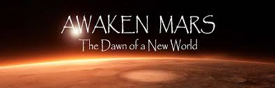awaken mars dawn of the new world by james melton ph d